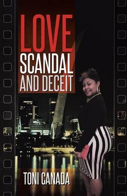 Love, Scandal, and Deceit (Paperback)
