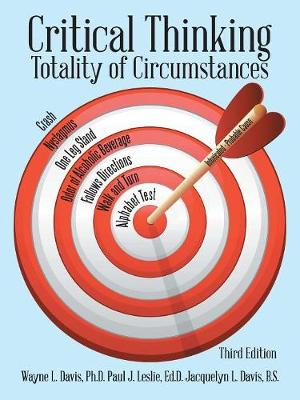 Critical Thinking: Totality of Circumstances, Third Edition (Paperback)