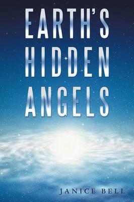 Earth's Hidden Angels (Paperback)