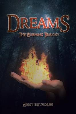 Dreams: The Burning Trilogy (Paperback)