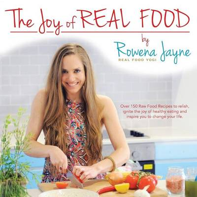 The Joy of Real Food (Paperback)
