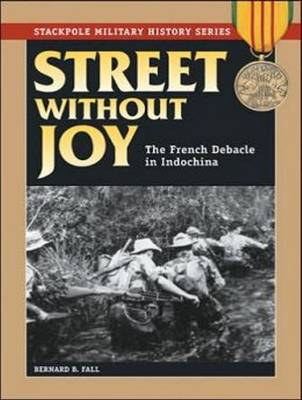 Street Without Joy: The French Debacle In Indochina (CD-Audio)
