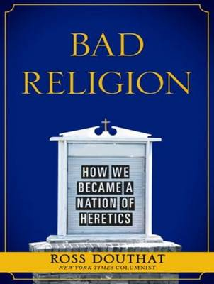 Bad Religion: How We Became a Nation of Heretics (CD-Audio)