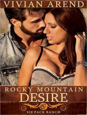 Rocky Mountain Desire - Six Pack Ranch 3 (CD-Audio)