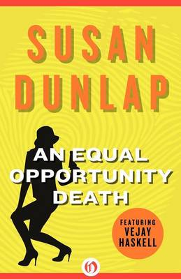 An Equal Opportunity Death - The Vejay Haskell Mysteries 1 (Paperback)