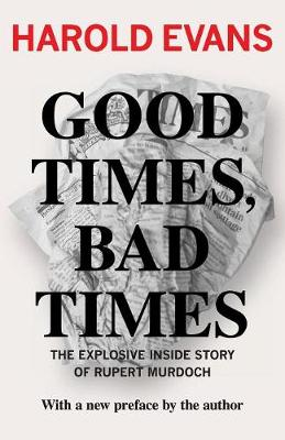 Good Times, Bad Times (Paperback)
