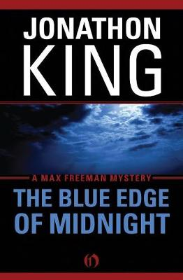 The Blue Edge of Midnight - The Max Freeman Mysteries (Paperback)