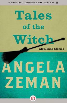 Tales of the Witch: Mrs. Risk Stories (Paperback)