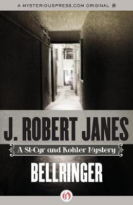 Bellringer - The St-Cyr and Kohler Mysteries (Paperback)