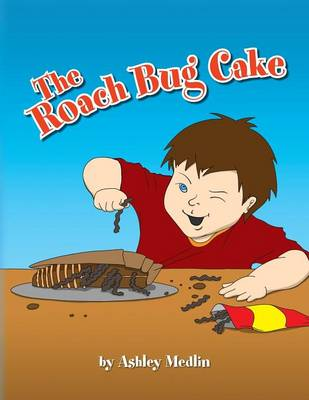 The Roach Bug Cake (Paperback)