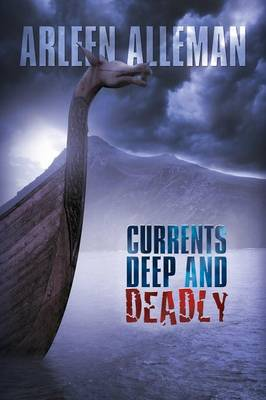 Currents Deep and Deadly (Paperback)