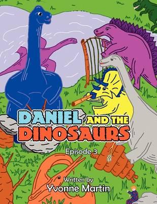 Daniel and the Dinosaurs: Episode 3 (Paperback)