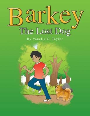 Barkey: The Lost Dog (Paperback)