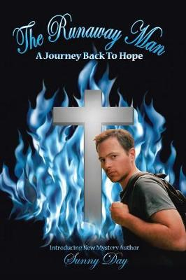 The Runaway Man: A Journey Back to Hope (Paperback)