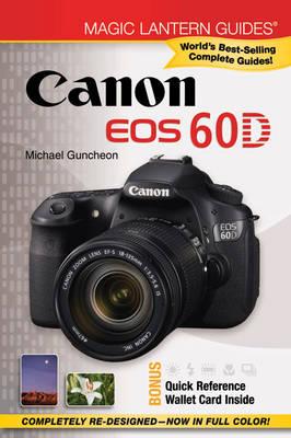Canon EOS 60D - Magic Lantern Guides (Paperback)