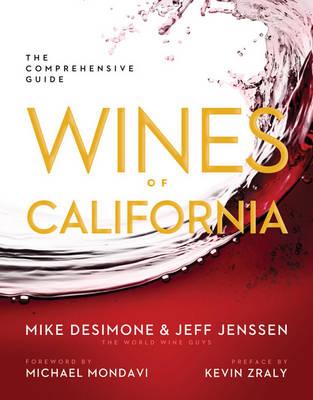 Wines of California: The Comprehensive Guide (Hardback)
