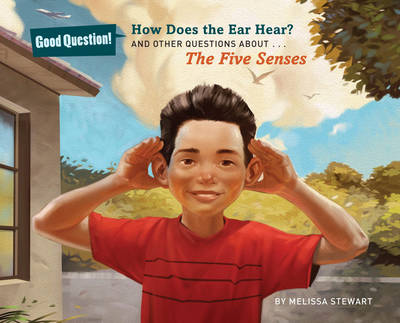 How Does the Ear Hear?: And Other Questions About The Five Senses (Paperback)