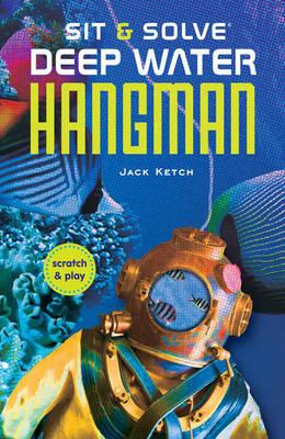 Sit & Solve (R) Deep Water Hangman (Paperback)
