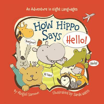 How Hippo Says Hello! (Board book)
