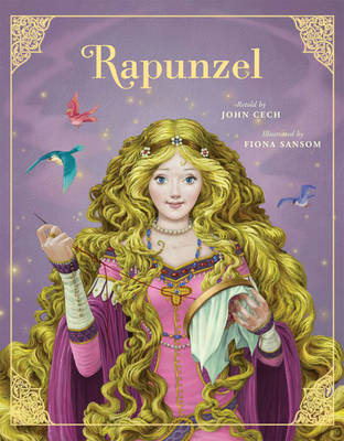 Rapunzel - The Classic Fairytale Collection (Paperback)