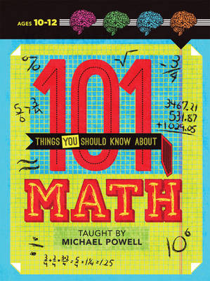 101 Things You Should Know About Math (Paperback)