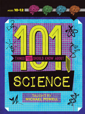 101 Things You Should Know About Science (Paperback)