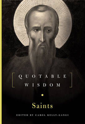 The Saints: Quotable Wisdom (Hardback)