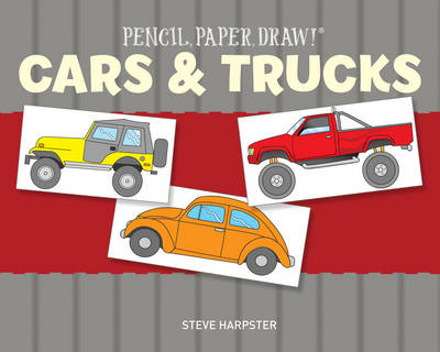 Pencil, Paper, Draw! (R): Cars & Trucks (Paperback)