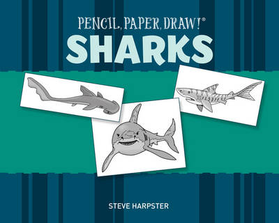Pencil, Paper, Draw! (R): Sharks (Paperback)