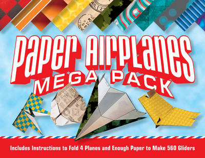 Paper Airplanes Mega Pack: Instructions to Fold 4 Planes and Enough Paper to Make Hundreds of Gliders (Paperback)