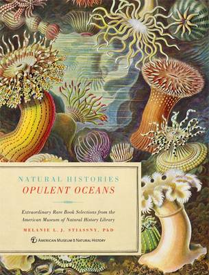 Opulent Oceans: Extraordinary Rare Book Selections from the American Museum of Natural History Library