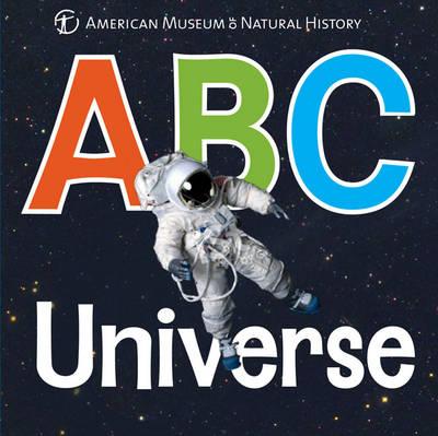 ABC Universe - AMNH ABC Board Books (Board book)