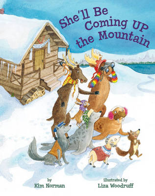 She'll Be Coming Up the Mountain (Hardback)