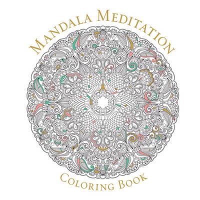 Mandala Meditation Coloring Book (Paperback)