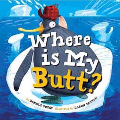 Where Is My Butt? (Hardback)