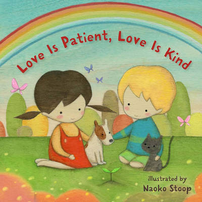 Love Is Patient, Love Is Kind (Board book)