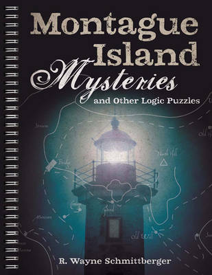 Montague Island Mysteries and Other Logic Puzzles (Paperback)