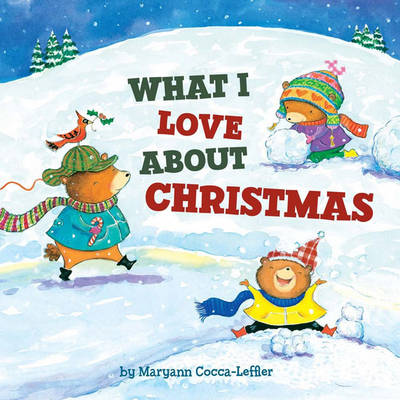 What I Love About Christmas (Board book)