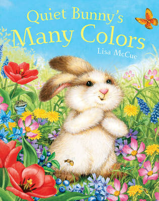 Quiet Bunny's Many Colors (Paperback)