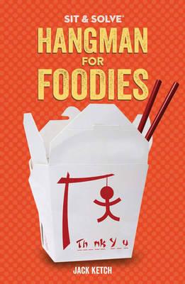 Sit & Solve (R) Hangman for Foodies (Paperback)