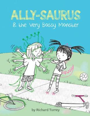 Ally-saurus & the Very Bossy Monster (Hardback)