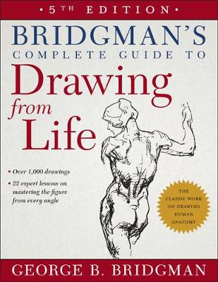 Bridgman's Complete Guide to Drawing from Life (Paperback)