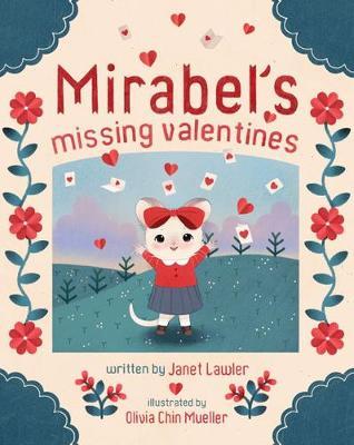 Mirabel's Missing Valentines (Hardback)