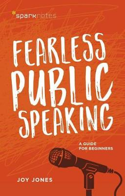 Fearless Public Speaking: A Guide for Beginners (Paperback)