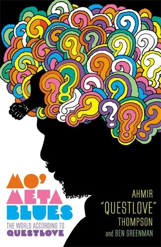 Mo' Meta Blues: The World According to Questlove (Paperback)