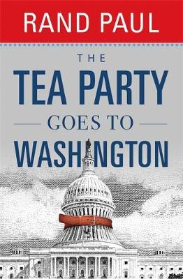 The Tea Party Goes To Washington (Hardback)