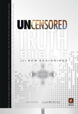 The Uncensored Truth Bible for New Beginnings (Hardback)