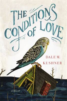 The Conditions of Love (Hardback)