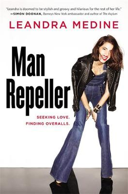 Man Repeller: Seeking Love. Finding Overalls. (Hardback)