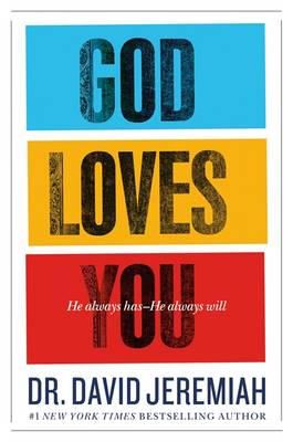 God Loves You: He Always Has - He Always Will (Paperback)